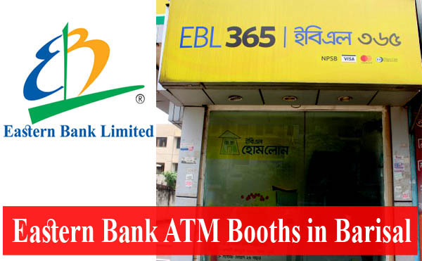 Eastern Bank ATM Booths in Barisal