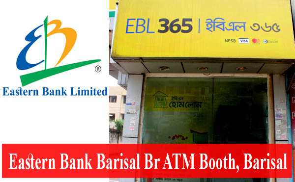 Eastern Bank Barisal Br ATM Booth, Barisal