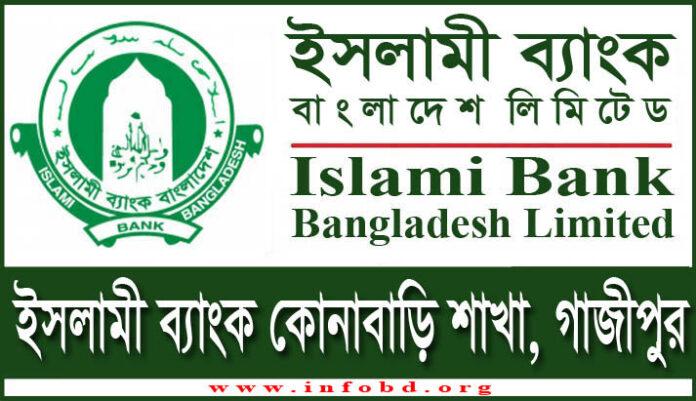 Islami Bank Konabari Branch, Gazipur