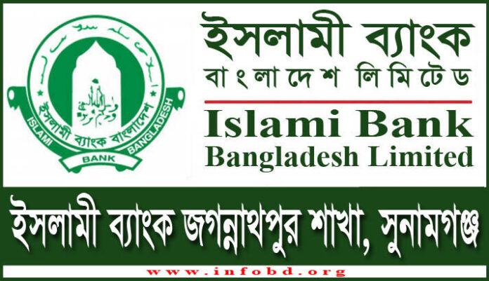 Islami Bank Jagannathpur Branch, Sunamganj